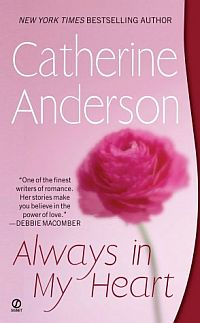 Always in My Heart by Catherine Anderson