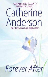 Forever After - a romance by Catherine Anderson