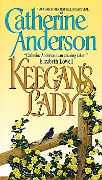Keegan's Lady - a romance by Catherine Anderson